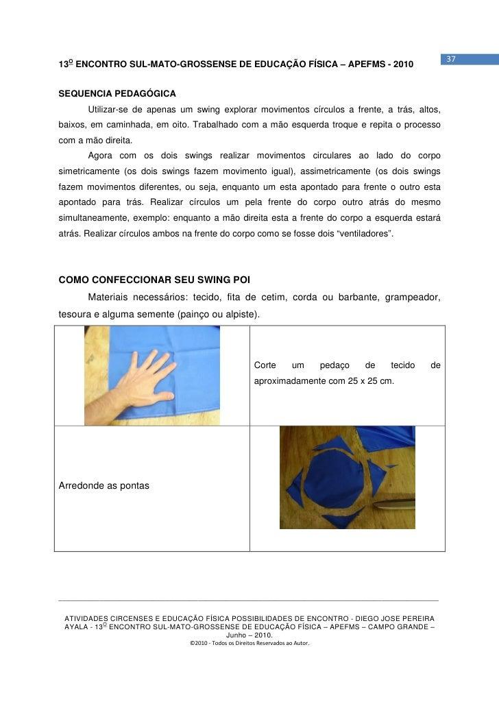 3713O ENCONTRO SUL-MATO-GROSSENSE DE EDUCAÇÃO FÍSICA – APEFMS - 2010SEQUENCIA PEDAGÓGICA       Utilizar-se de apenas um sw...