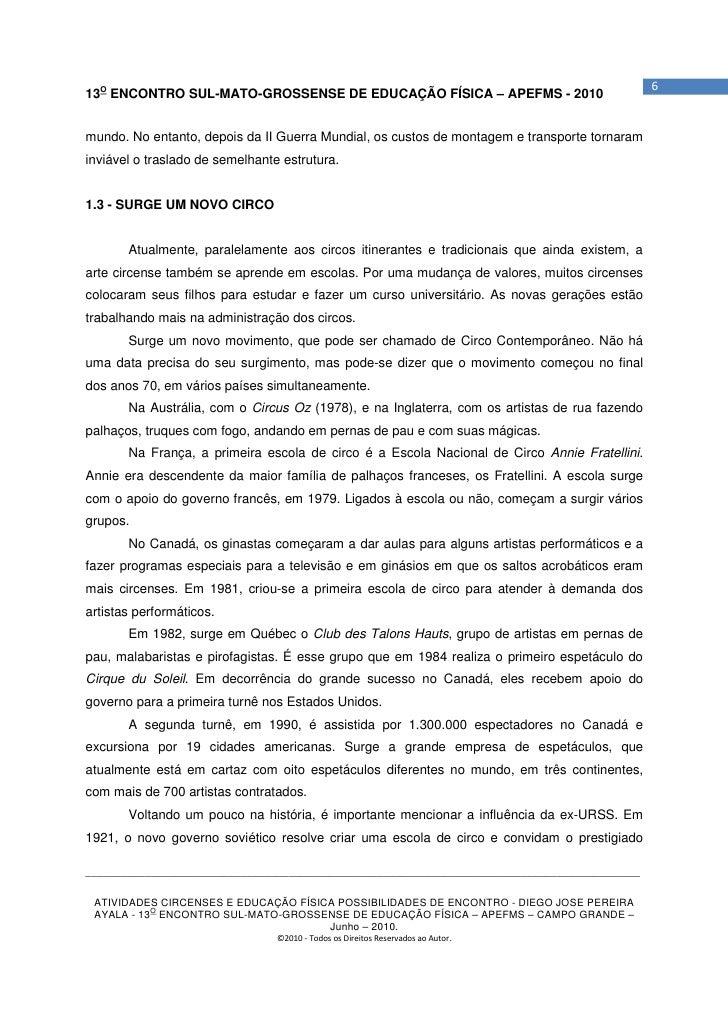 613O ENCONTRO SUL-MATO-GROSSENSE DE EDUCAÇÃO FÍSICA – APEFMS - 2010mundo. No entanto, depois da II Guerra Mundial, os cust...