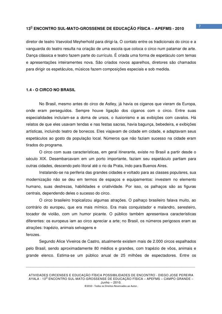 713O ENCONTRO SUL-MATO-GROSSENSE DE EDUCAÇÃO FÍSICA – APEFMS - 2010diretor de teatro Vsevolod Meyherhold para dirigi-la. O...