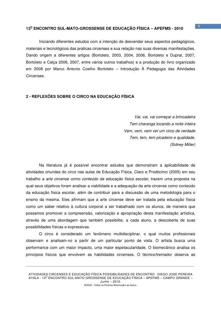 913O ENCONTRO SUL-MATO-GROSSENSE DE EDUCAÇÃO FÍSICA – APEFMS - 2010       Iniciando diferentes estudos com a intenção de d...