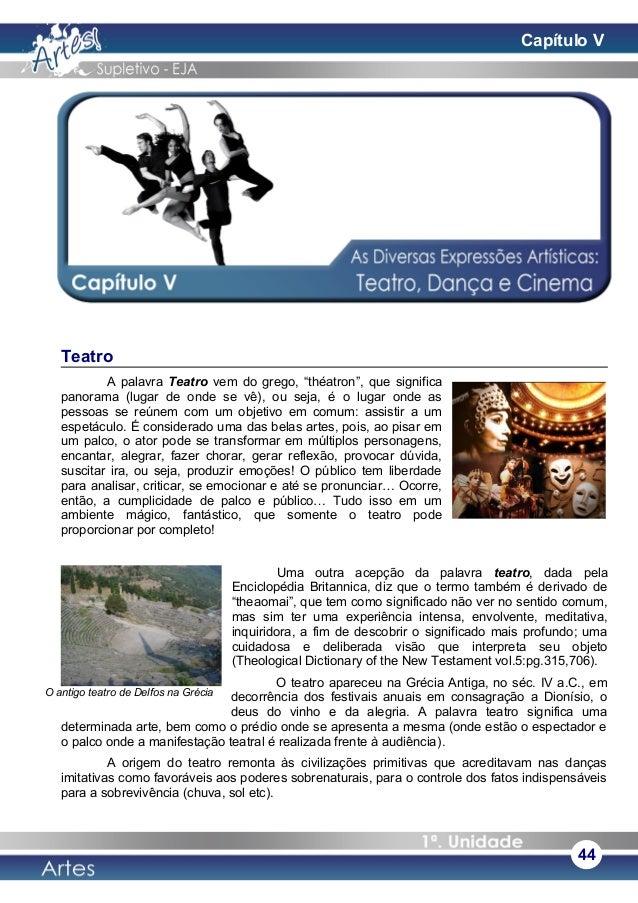 """Teatro A palavra Teatro vem do grego, """"théatron"""", que significa panorama (lugar de onde se vê), ou seja, é o lugar onde as..."""
