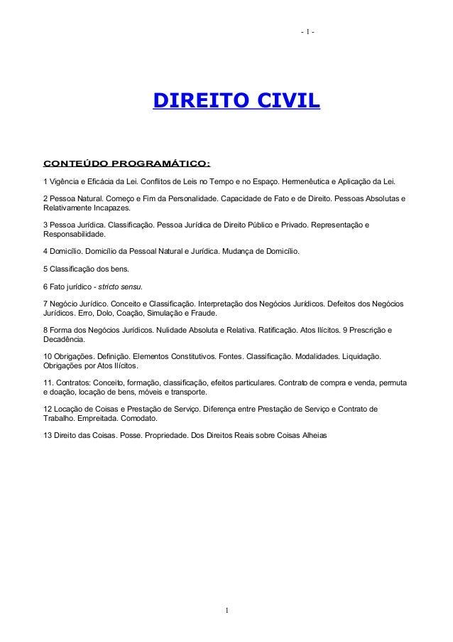 -1-                                   DIREITO CIVILCONTEÚDO PROGRAMÁTICO:1 Vigência e Eficácia da Lei. Conflitos de Leis n...