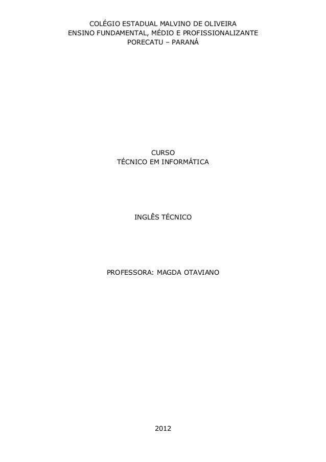 COLÉGIO ESTADUAL MALVINO DE OLIVEIRAENSINO FUNDAMENTAL, MÉDIO E PROFISSIONALIZANTE              PORECATU – PARANÁ         ...