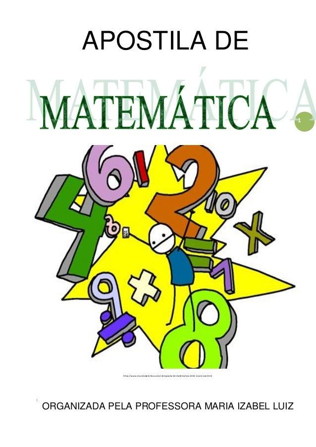 http://atividadesdaprofessorabel.blogspot.com.br/ PÁGINA 1 1 APOSTILA DE http://www.mundodastribos.com/olimpiada-de-matema...