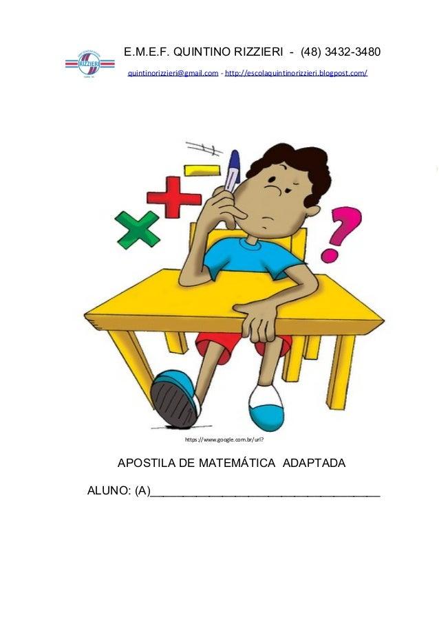 94http://atividadesdaprofessorabel.blogspot.com.br/ Página 1APOSTILA DE MATEMÁTICA ADAPTADAALUNO: (A)_____________________...