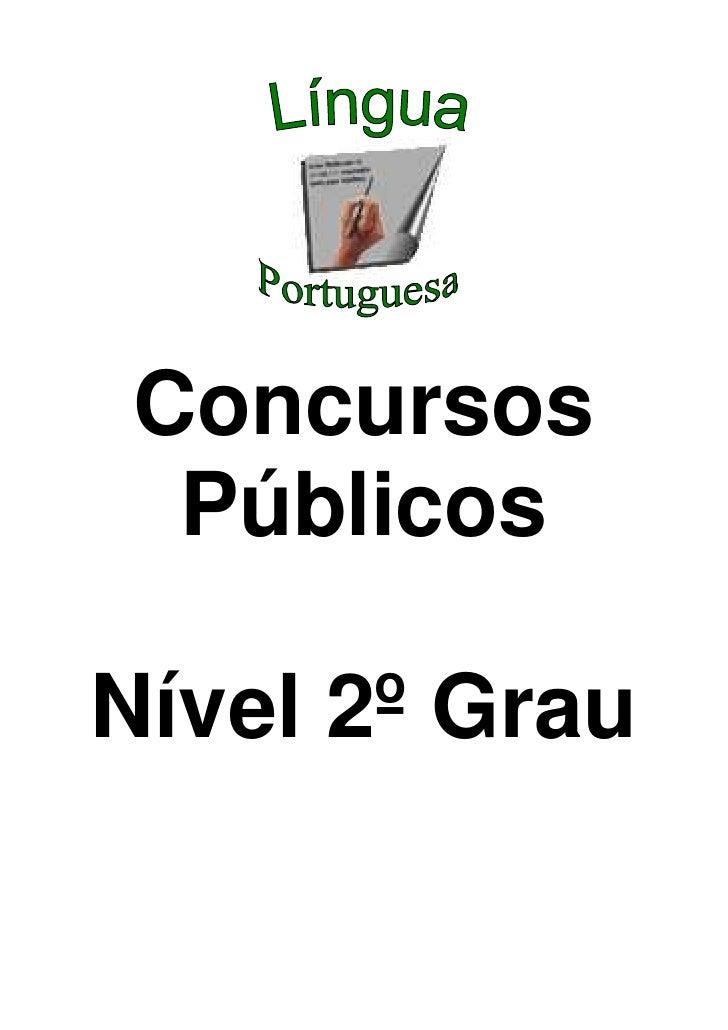 Concursos   Públicos  Nível 2º Grau