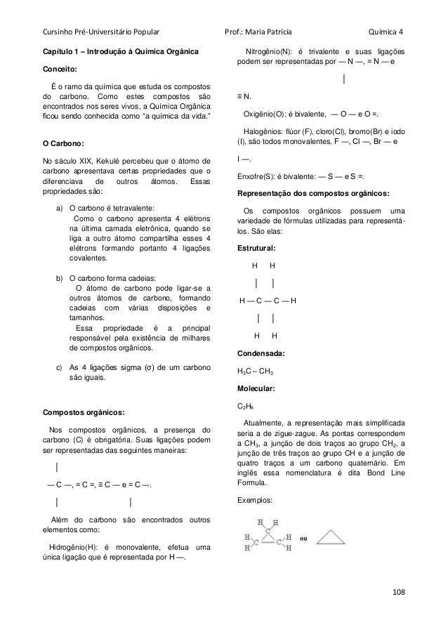 Cursinho Pré-Universitário Popular Prof.: Maria Patrícia Química 4 108 Capítulo 1 – Introdução à Química Orgânica Conceito...
