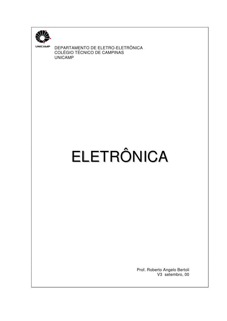 DEPARTAMENTO DE ELETRO-ELETRÔNICACOLÉGIO TÉCNICO DE CAMPINASUNICAMP      ELETRÔNICA                              Prof. Rob...