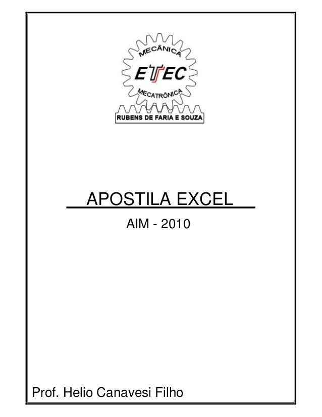 APOSTILA EXCEL AIM - 2010  Prof. Helio Canavesi Filho