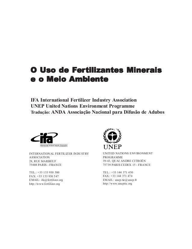 O Uso de Fertilizantes Minerais e o Meio Ambiente  1  Fer ertilizantes Minerais O Uso de Fer tilizantes Minerais e o Meio ...