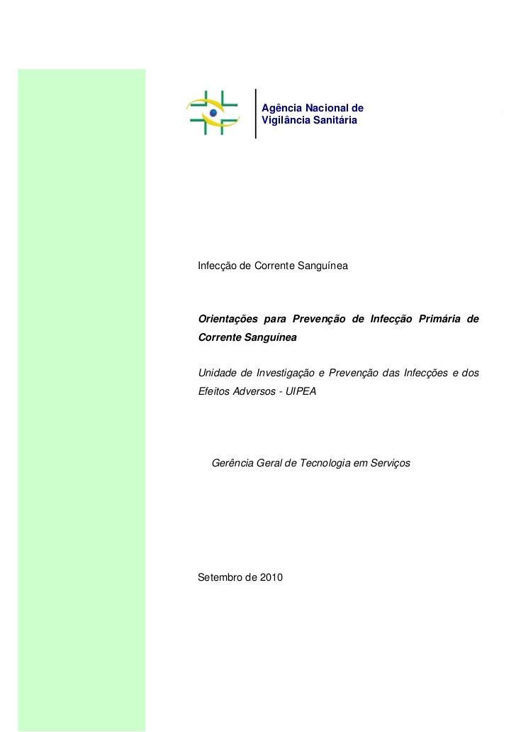 Agência Nacional de                                Vigilância Sanitária                   Infecção de Corrente Sanguínea  ...