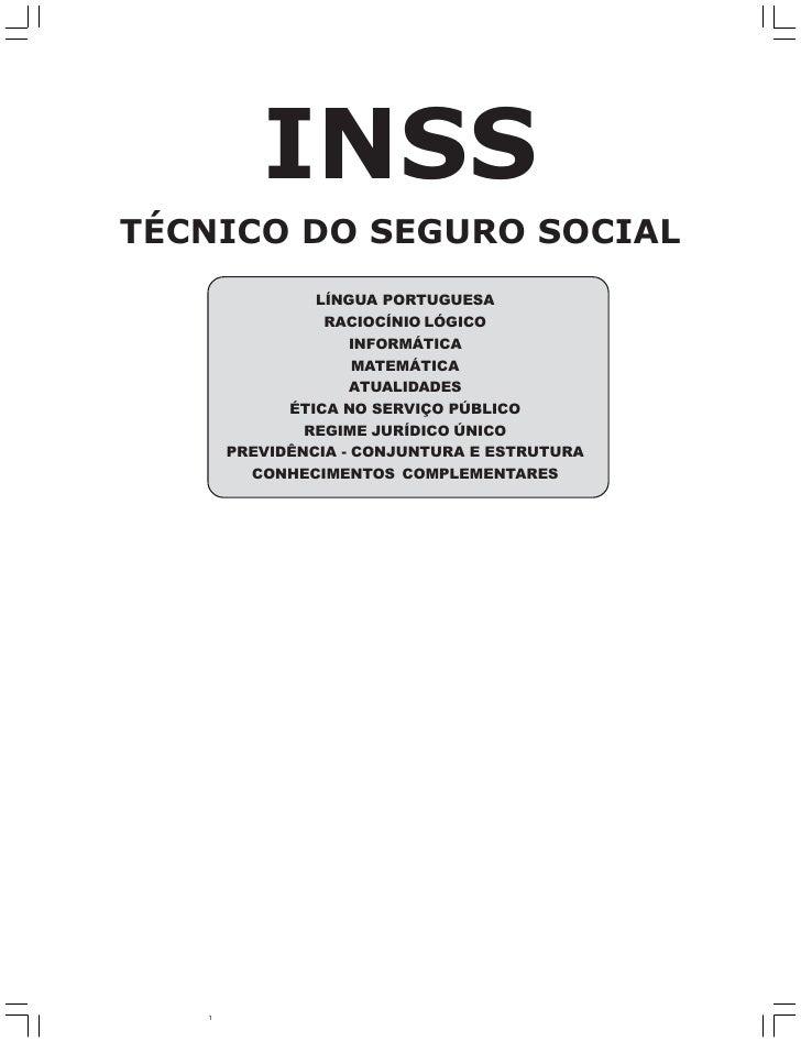 INSSTÉCNICO DO SEGURO SOCIAL                LÍNGUA PORTUGUESA                 RACIOCÍNIO LÓGICO                    INFORMÁ...