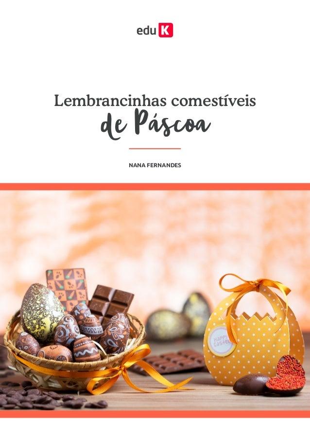 de Páscoa Lembrancinhas comestíveis NANA FERNANDES