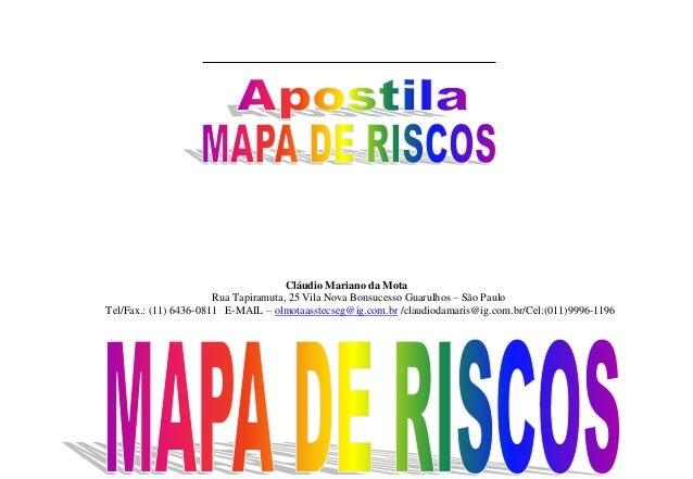 Cláudio Mariano da Mota  Rua Tapiramuta, 25 Vila Nova Bonsucesso Guarulhos – São Paulo  Tel/Fax.: (11) 6436-0811 E-MAIL – ...