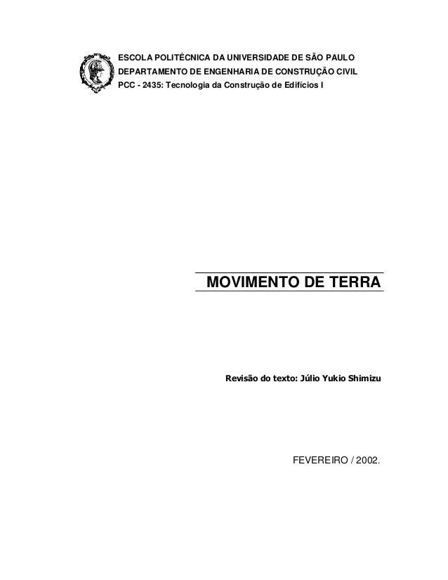 ESCOLA POLITÉCNICA DA UNIVERSIDADE DE SÃO PAULO DEPARTAMENTO DE ENGENHARIA DE CONSTRUÇÃO CIVIL PCC - 2435: Tecnologia da C...