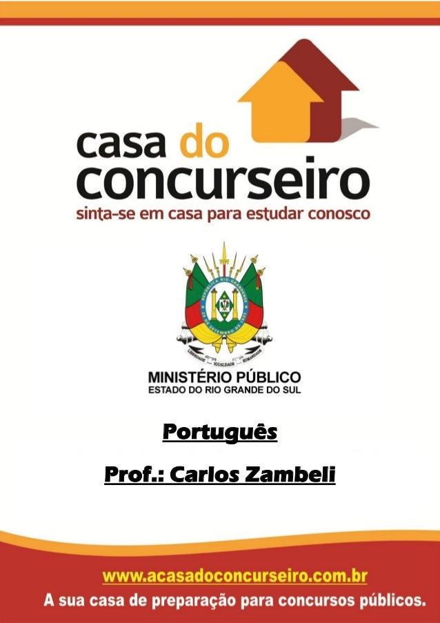 Português Prof.: Carlos Zambeli