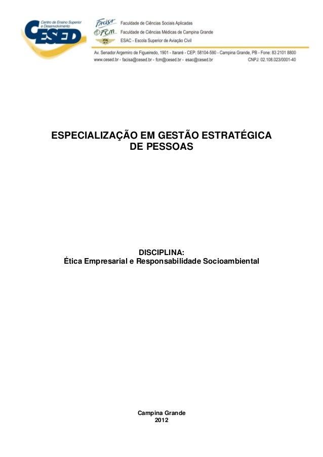1 ESPECIALIZAÇÃO EM GESTÃO ESTRATÉGICA DE PESSOAS DISCIPLINA: Ética Empresarial e Responsabilidade Socioambiental Campina ...