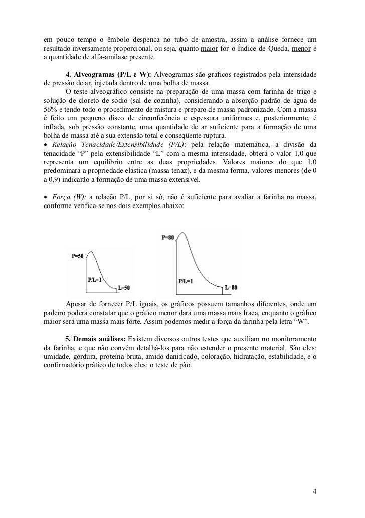 em pouco tempo o êmbolo despenca no tubo de amostra, assim a análise fornece umresultado inversamente proporcional, ou sej...