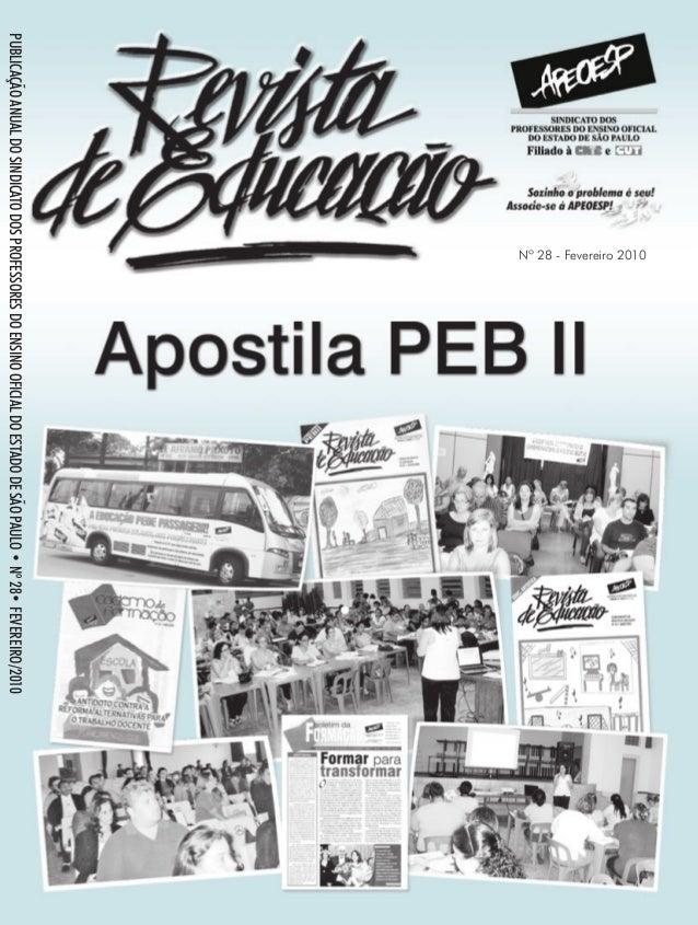 PUBLICAÇÃO ANUAL DO SINDICATO DOS PROFESSORES DO ENSINO OFICIAL DO ESTADO DE SÃO PAULO • Nº 28• FEVEREIRO/2010  Nº 28 - Fe...