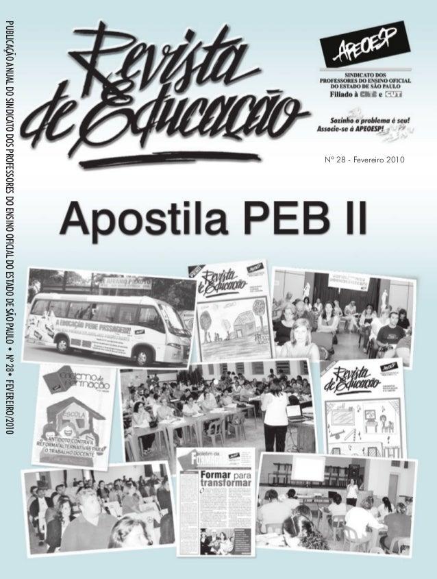 PUBLICAÇÃOANUALDOSINDICATODOSPROFESSORESDOENSINOOFICIALDOESTADODESÃOPAULO•Nº28•FEVEREIRO/2010 Nº 28 - Fevereiro 2010