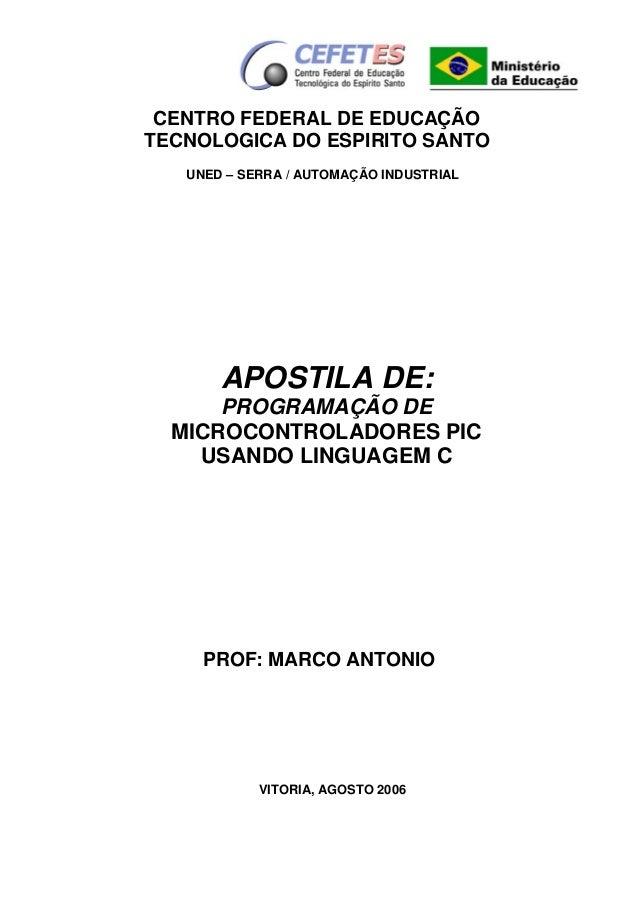 CENTRO FEDERAL DE EDUCAÇÃO TECNOLOGICA DO ESPIRITO SANTO UNED – SERRA / AUTOMAÇÃO INDUSTRIAL  APOSTILA DE: PROGRAMAÇÃO DE ...