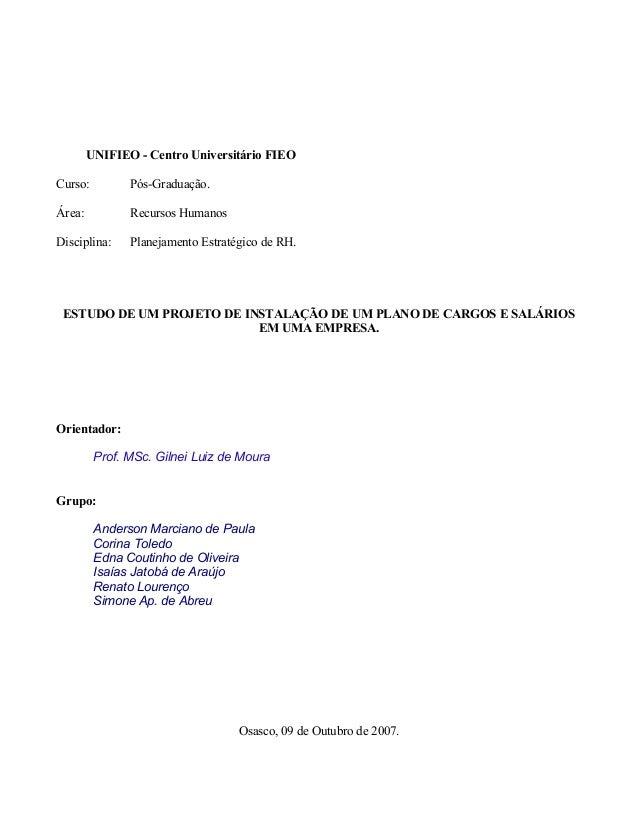 UNIFIEO - Centro Universitário FIEO Curso: Pós-Graduação. Área: Recursos Humanos Disciplina: Planejamento Estratégico de R...