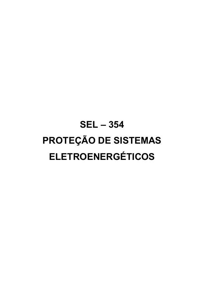 SEL – 354 PROTEÇÃO DE SISTEMAS ELETROENERGÉTICOS