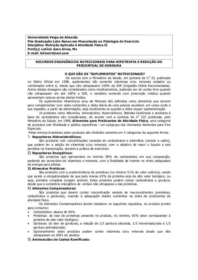 Universidade Veiga de AlmeidaPós-Graduação Lato-Sensu em Musculação ou Fisiologia do ExercícioDisciplina: Nutrição Aplicad...