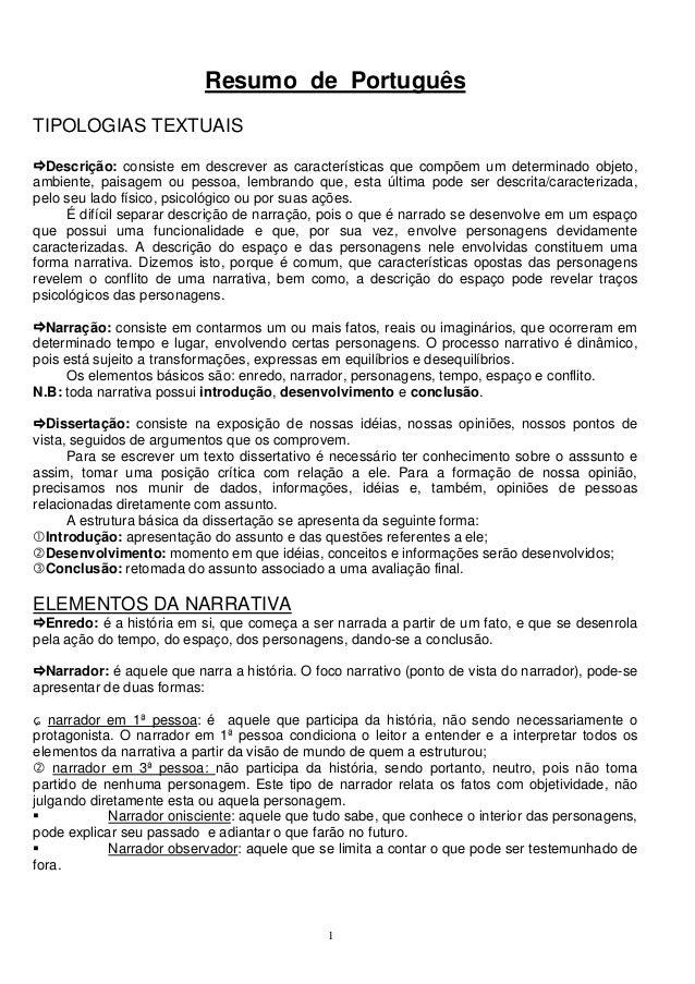 Resumo de PortuguêsTIPOLOGIAS TEXTUAIS  Descrição: consiste em descrever as características que compõem um determinado obj...