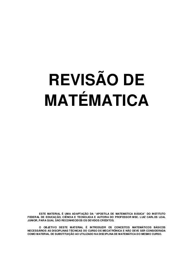 """REVISÃO DE MATÉMATICA ESTE MATERIAL É UMA ADAPTAÇÃO DA """"APOSTILA DE MATEMÁTICA BÁSICA"""" DO INSTITUTO FEDERAL DE EDUCAÇÃO, C..."""