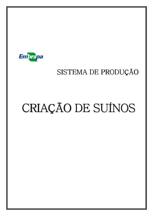 SISTEMA DE PRODUÇÃOSISTEMA DE PRODUÇÃOSISTEMA DE PRODUÇÃOSISTEMA DE PRODUÇÃO CCCCCCCCRRRRRRRRIIIIIIIIAAAAAAAAÇÇÇÇÇÇÇÇÃÃÃÃÃ...