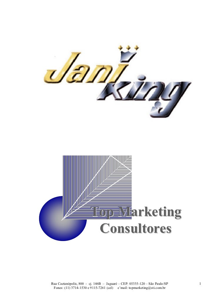 Top Marketing                         ConsultoresRua Caetanópolis, 800 - cj. 146B – Jaguaré – CEP: 05335-120 – São Paulo/S...