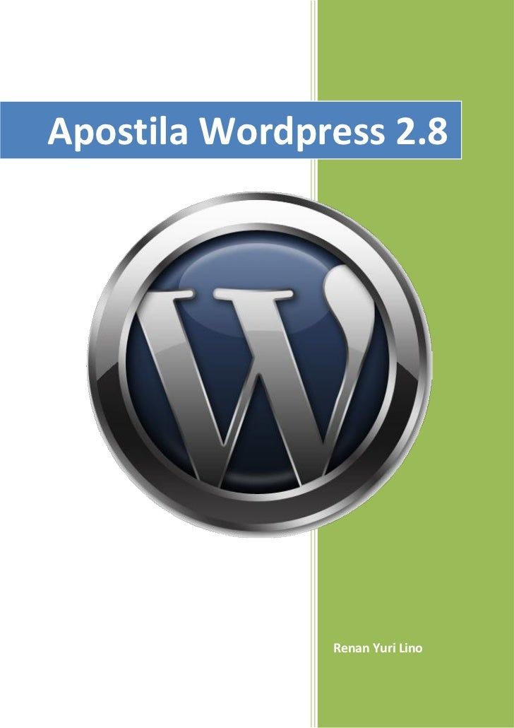 Apostila Wordpress 2.8               Renan Yuri Lino