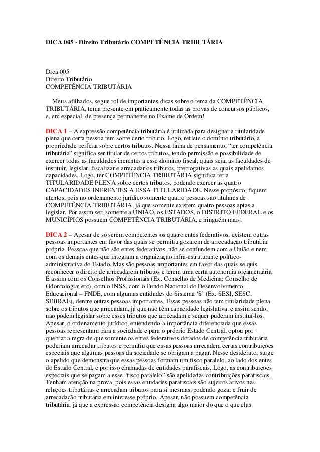 DICA 005 - Direito Tributário COMPETÊNCIA TRIBUTÁRIA Dica 005 Direito Tributário COMPETÊNCIA TRIBUTÁRIA Meus afilhados, se...