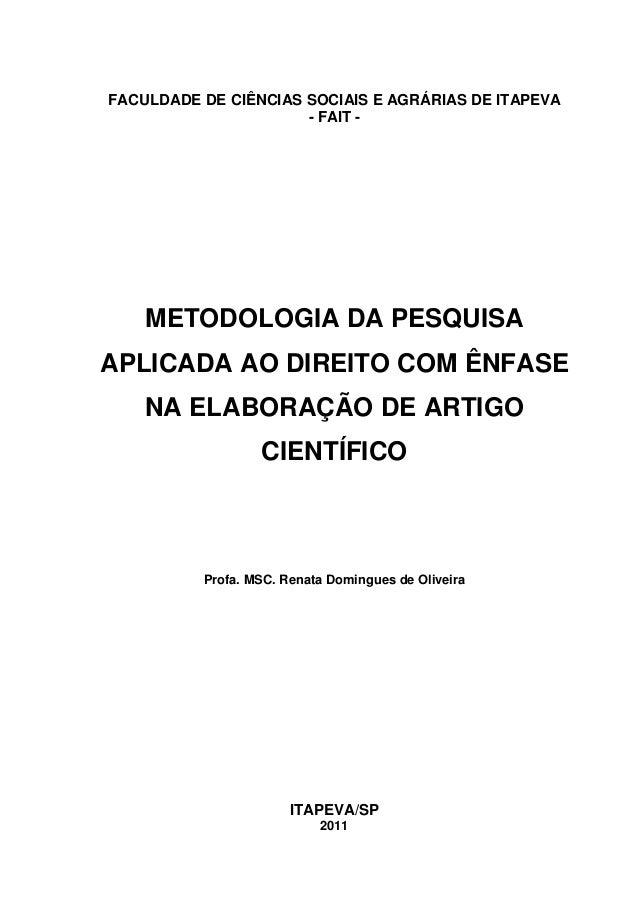 FACULDADE DE CIÊNCIAS SOCIAIS E AGRÁRIAS DE ITAPEVA                      - FAIT -    METODOLOGIA DA PESQUISAAPLICADA AO DI...