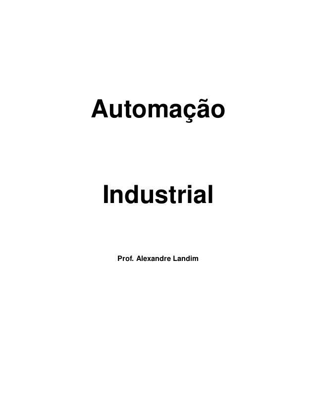 Automação Industrial Prof. Alexandre Landim