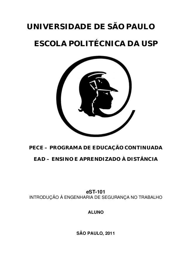 i UNIVERSIDADE DE SÃO PAULO ESCOLA POLITÉCNICA DA USP PECE – PROGRAMA DE EDUCAÇÃO CONTINUADA EAD – ENSINO E APRENDIZADO À ...