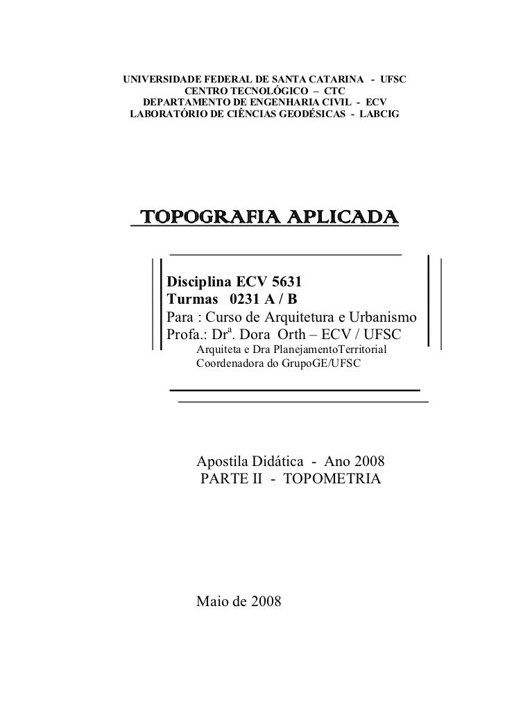 UNIVERSIDADE FEDERAL DE SANTA CATARINA - UFSC          CENTRO TECNOLÓGICO – CTC   DEPARTAMENTO DE ENGENHARIA CIVIL - ECV L...