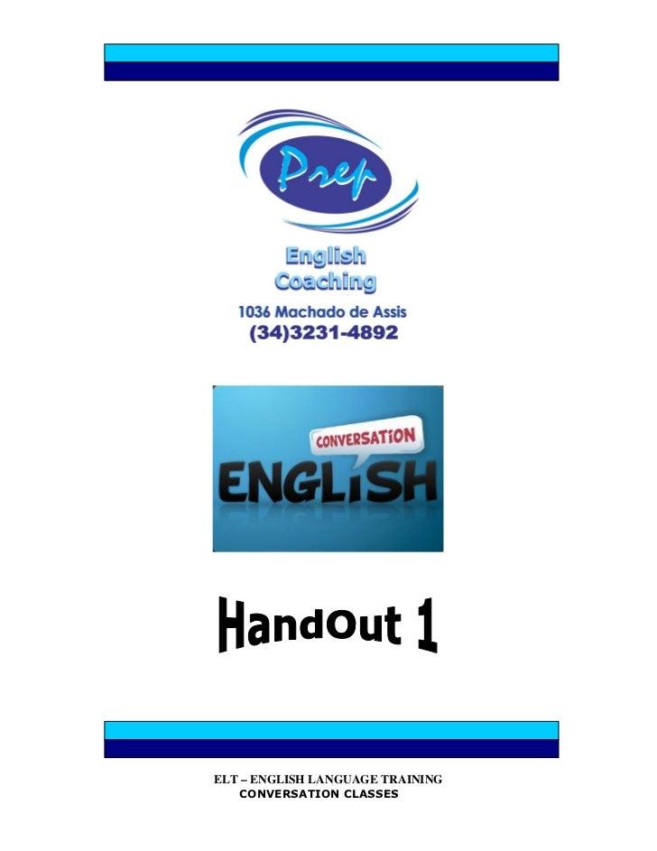 ELT – ENGLISH LANGUAGE TRAINING   CONVERSATION CLASSES