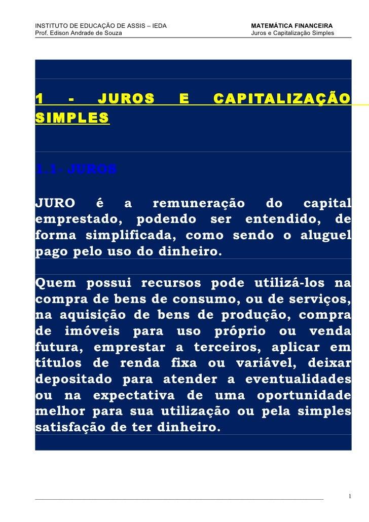 INSTITUTO DE EDUCAÇÃO DE ASSIS – IEDA                                MATEMÁTICA FINANCEIRA Prof. Edison Andrade de Souza  ...