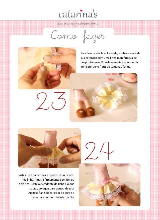 www.ericacatarina.blogspot.com.br  Como fazer Para fazer a saia ficar franzida, alinhave em toda sua extensão com uma linh...