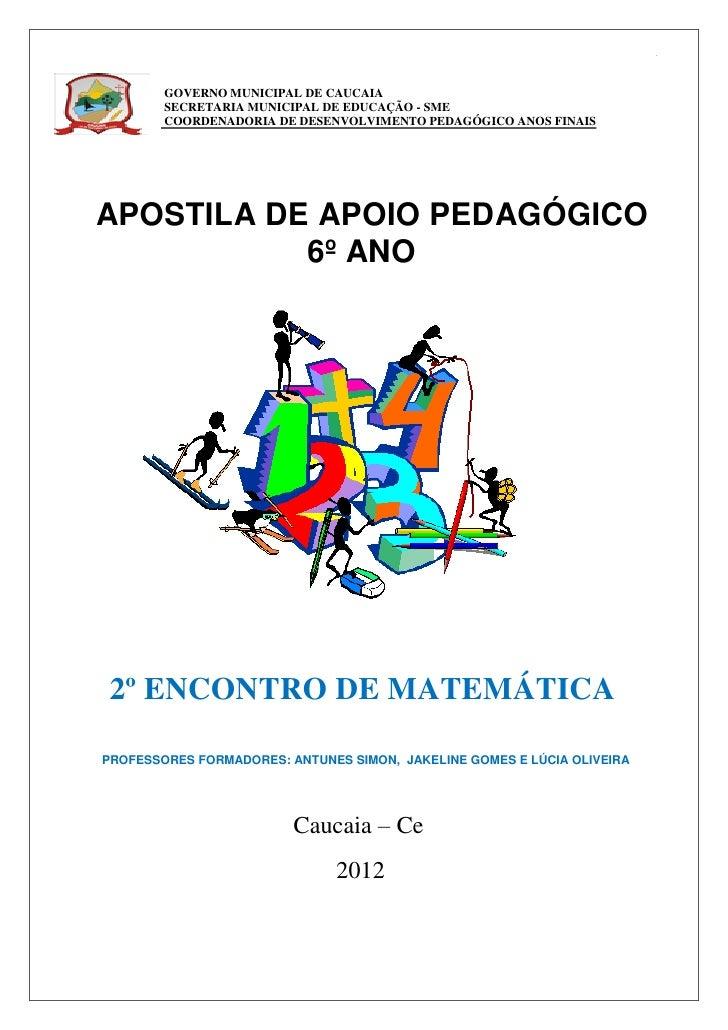 1        GOVERNO MUNICIPAL DE CAUCAIA        SECRETARIA MUNICIPAL DE EDUCAÇÃO - SME        COORDENADORIA DE DESENVOLVIMENT...