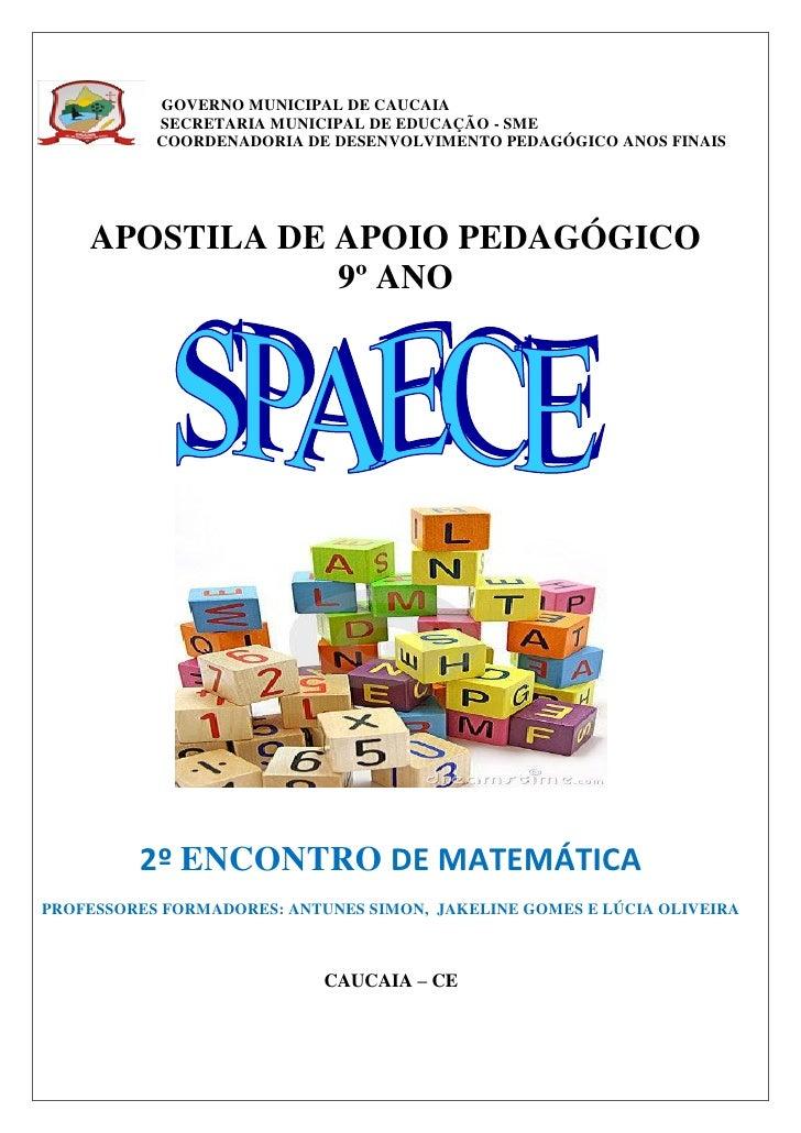 GOVERNO MUNICIPAL DE CAUCAIA           SECRETARIA MUNICIPAL DE EDUCAÇÃO - SME           COORDENADORIA DE DESENVOLVIMENTO P...