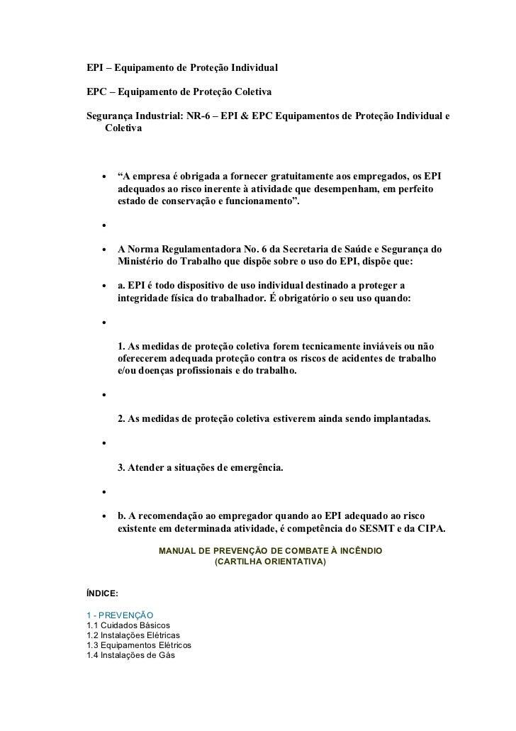 EPI – Equipamento de Proteção IndividualEPC – Equipamento de Proteção ColetivaSegurança Industrial: NR-6 – EPI & EPC Equip...