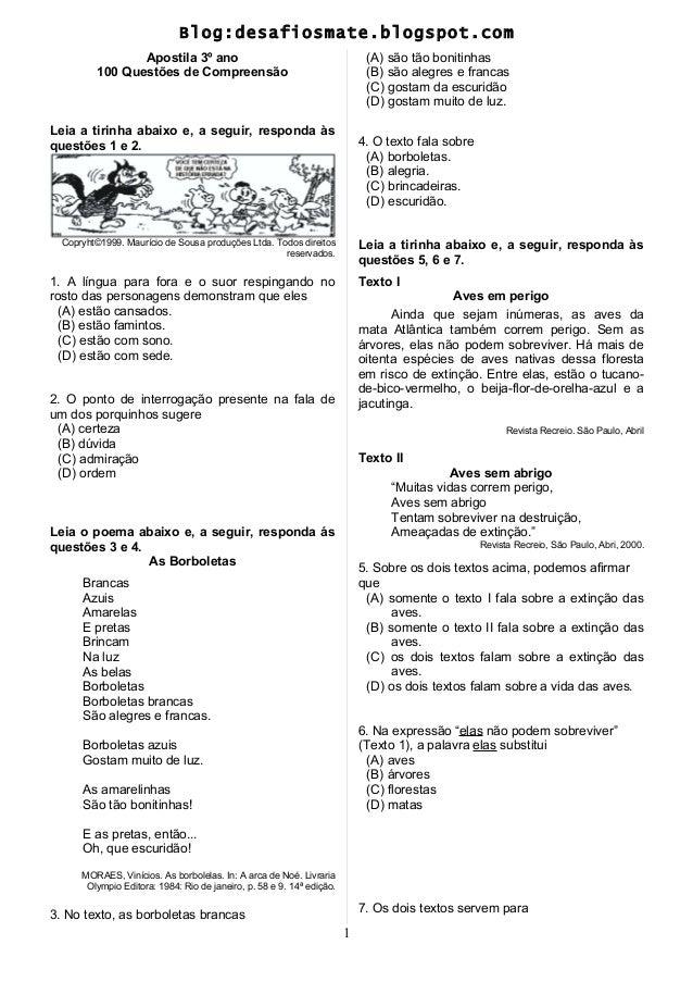 Blog:desafiosmate.blogspot.com Apostila 3º ano 100 Questões de Compreensão Leia a tirinha abaixo e, a seguir, responda às ...