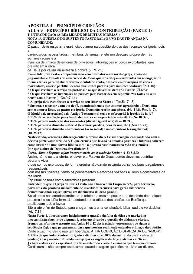 APOSTILA 4 – PRINCÍPIOS CRISTÃOS AULA 9 – PRINCÍPIO BÍBLICO DA CONTRIBUIÇÃO (PARTE 1) 1) INTRODUÇÃO: (A REALIDADE DE MUITA...