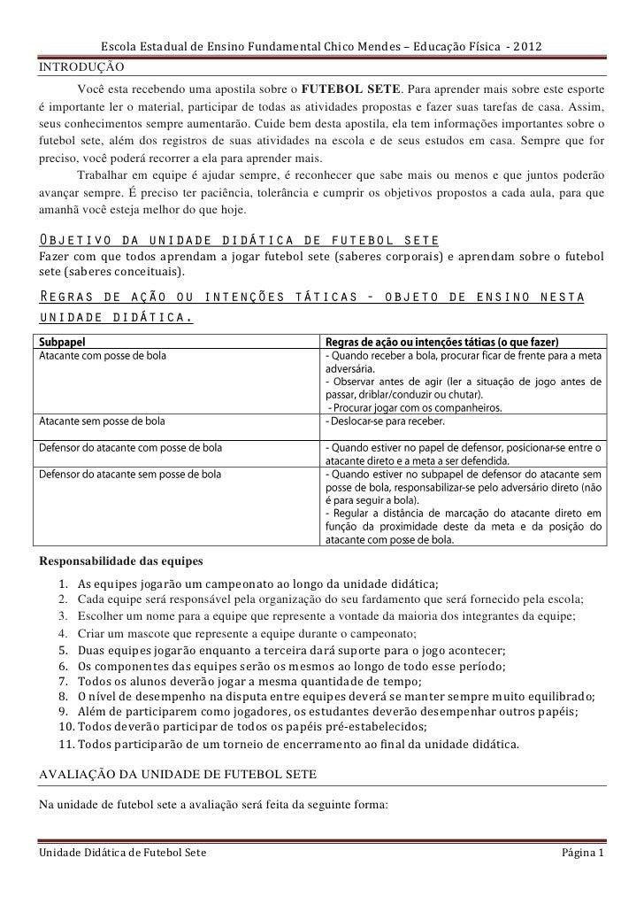 Escola Estadual de Ensino Fundamental Chico Mendes – Educação Física - 2012INTRODUÇÃO       Você esta recebendo uma aposti...