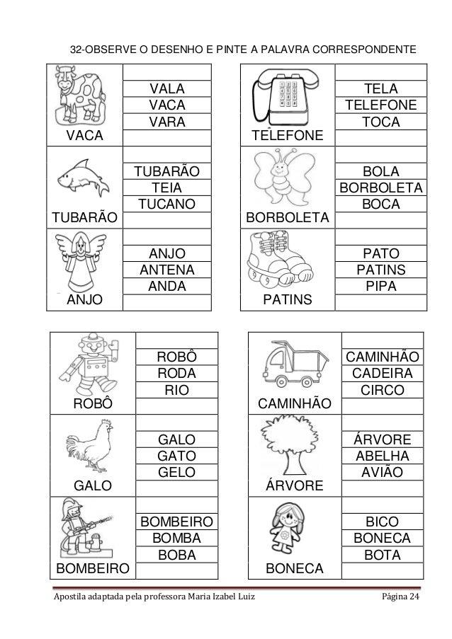 Apostila adaptada pela professora Maria Izabel Luiz Página 24 32-OBSERVE O DESENHO E PINTE A PALAVRA CORRESPONDENTE VACA T...