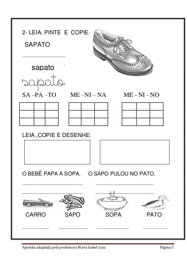 Apostila adaptada pela professora Maria Izabel Luiz Página 5 2- LEIA, PINTE E COPIE: _______________________ _____________...