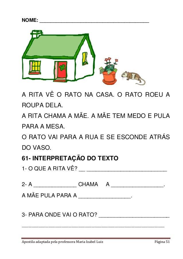 Apostila adaptada pela professora Maria Izabel Luiz Página 51 NOME: ________________________________________ A RITA VÊ O R...
